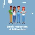 Email-marketing-for-millennials